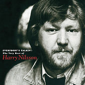 Play & Download Everybody's Talkin': The Very Best Of Harry Nilsson by Various Artists | Napster