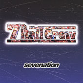 Play & Download Sevenation by 7th Rail Crew | Napster