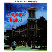 Play & Download Asi Es Mi Pueblo by Conjunto Clasico | Napster