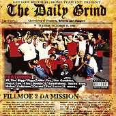 Play & Download The Daily Grind - Fillmoe 2 Da Mission by Various Artists | Napster