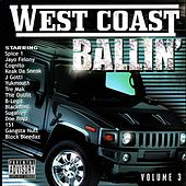 Play & Download West Coast Ballin' Vol 3 by Various Artists | Napster