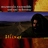 Play & Download Ulixes by Kocani Orkestar | Napster