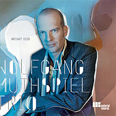 Play & Download Bright Side by Wolfgang Muthspiel | Napster