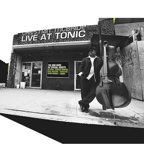 Play & Download Live At Tonic by Christian McBride | Napster