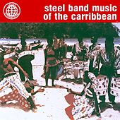 Play & Download Steel Band Music of the Carribbean by The Jamaican Steel Band | Napster