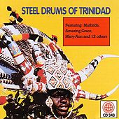 Play & Download Steel Drums Of Trinidad by The Jamaican Steel Band | Napster