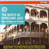 The Roots Of Dixieland Jazz: New Orleans On Parade by Various Artists