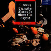 A Bawdy Elizabethan Evening In Merrie Old England by Jaye Consort