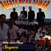 Play & Download Super Exitos by Puerto Rican Power | Napster