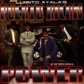 El De Mas Poder.. by Puerto Rican Power