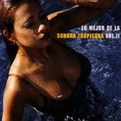 Lo Mejor De La Sonora Tropicana - Vol. II by Sonora Tropicana
