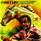 Play & Download Caballo De Hierro Canta Fe Cortijo by Rafael Cortijo | Napster