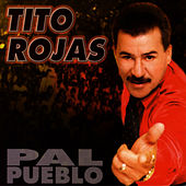 Play & Download Pal Pueblo by Tito Rojas | Napster