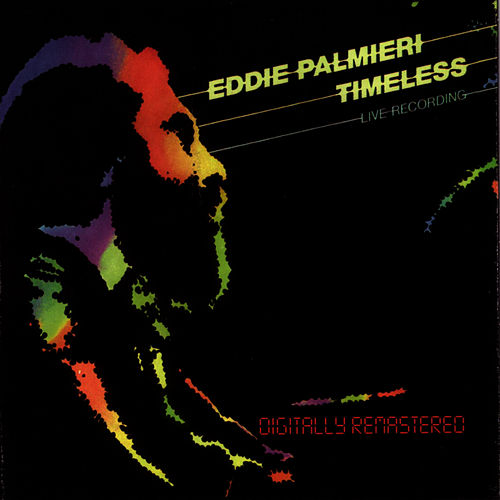 Timeless - Live Recording by Eddie Palmieri