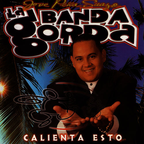 Play & Download Calienta Esto by La Banda Gorda | Napster