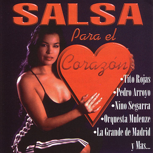 Salsa Para El Corazon by Various Artists