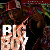 Play & Download Big Boy by Big Boy | Napster
