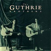 Play & Download The Guthrie Brothers by The Guthrie Brothers | Napster