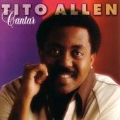 Cantar by Tito Allen