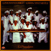 Play & Download El Panadero by Conjunto Clasico | Napster