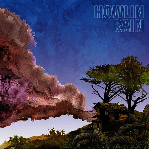 Play & Download Howlin Rain by Howlin Rain | Napster