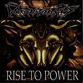 Play & Download Rise to Power by Monstrosity | Napster