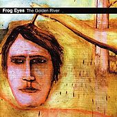 Play & Download The Golden River by Frog Eyes | Napster