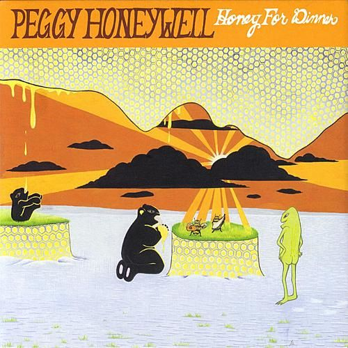 Play & Download Honey for Dinner by Peggy Honeywell | Napster