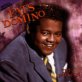 Play & Download The Fat Man by Fats Domino | Napster