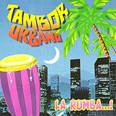 La Rumba by Tambor Urbano