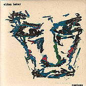 Play & Download Remixes by Aidan Baker | Napster