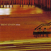 Play & Download Trios by Brent Jensen | Napster
