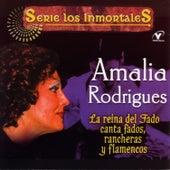 Serie Los Inmortales - La Reina Del Fado Canta Fados, Rancheras Y Flamencos by Amalia Rodrigues