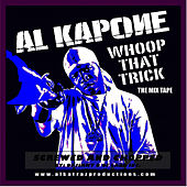 Play & Download Whoop That Trick Screwed and Chopped by Al Kapone | Napster