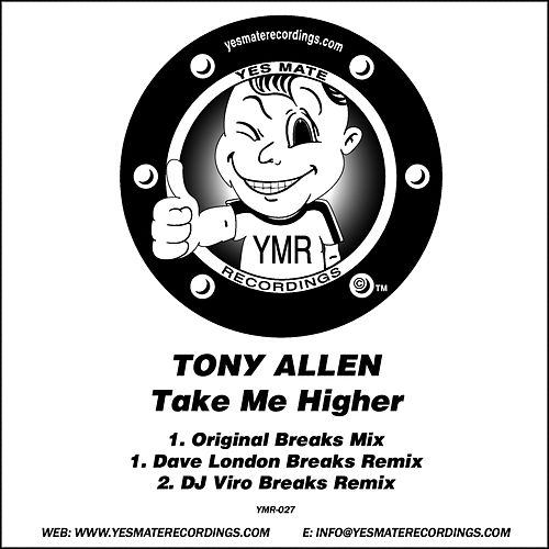 Play & Download Take Me Higher by Tony Allen | Napster