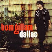 Play & Download Dallas by Tom Gillam | Napster