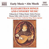 Play & Download Elizabethan Songs and Consort Music by Various Artists | Napster