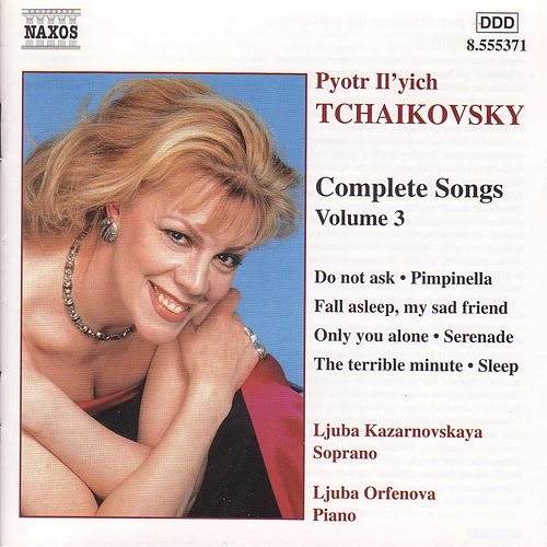 Play & Download Complete Songs Vol. 3 by Pyotr Ilyich Tchaikovsky | Napster