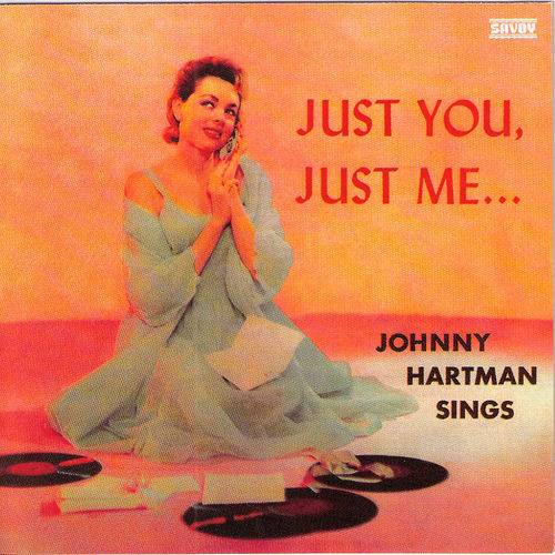Play & Download Just You, Just Me...[Regent] by Johnny Hartman | Napster