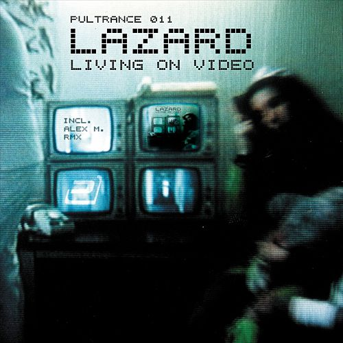 Play & Download Living On Video by Lazard | Napster