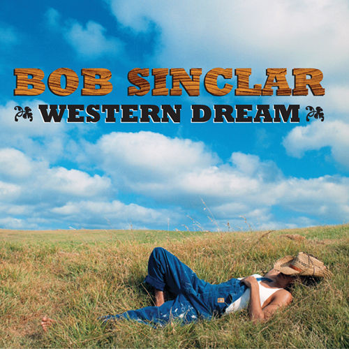 Play & Download Western Dream by Bob Sinclar | Napster