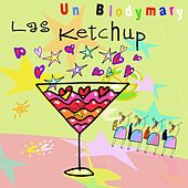 Play & Download Un Blodymary by Las Ketchup | Napster