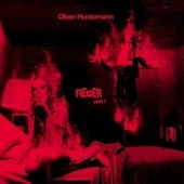 Play & Download Fieber Part 1 by Oliver Huntemann | Napster