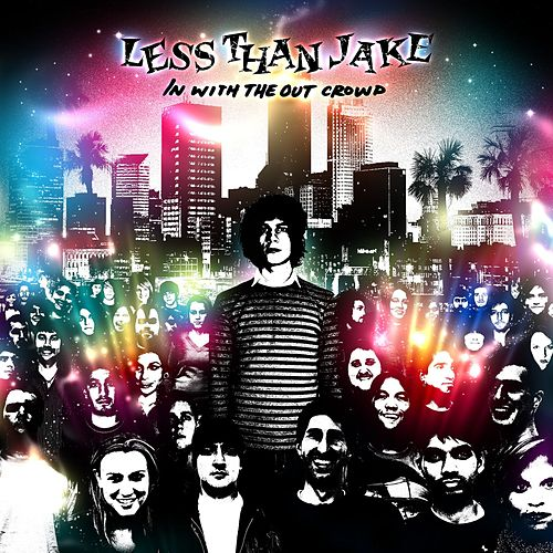 Play & Download In With The Out Crowd by Less Than Jake | Napster
