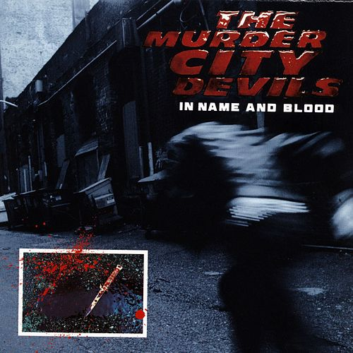 Play & Download In Name And Blood by The Murder City Devils | Napster