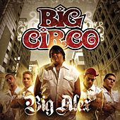Play & Download Big Alex by Big Circo | Napster