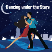 Play & Download Dancing Under The Stars by Various Artists | Napster