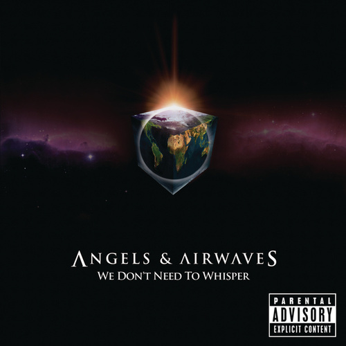 Play & Download We Don't Need To Whisper by Angels & Airwaves | Napster