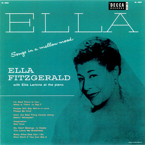 Play & Download Songs In A Mellow Mood by Ella Fitzgerald | Napster