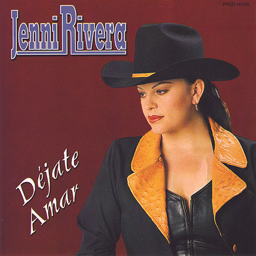 Play & Download Dejate Amar by Jenni Rivera | Napster